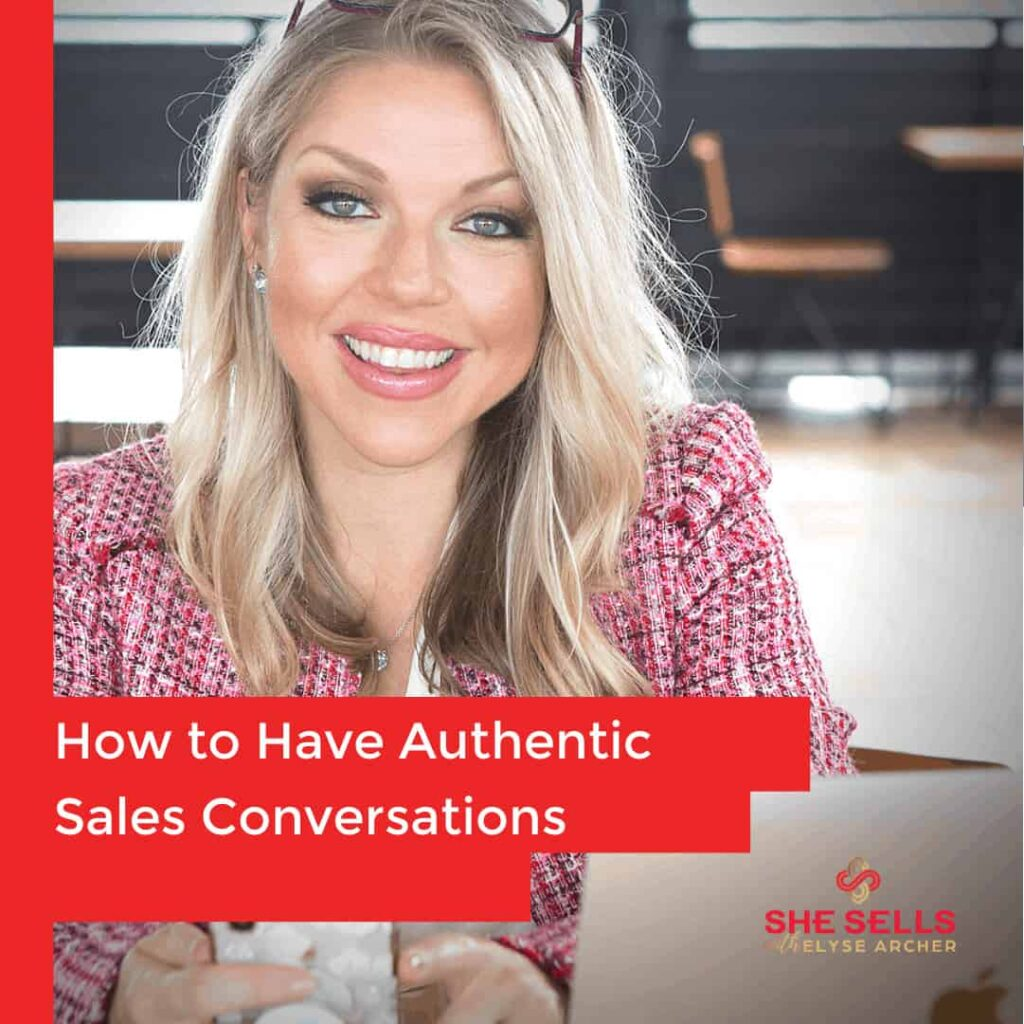 How to Have Authentic Sales Conversations