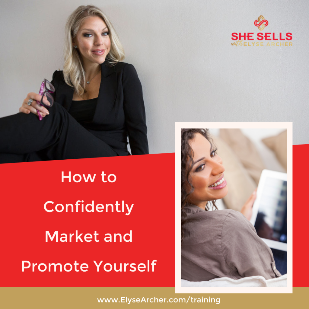 How to Confidently Market and Promote Yourself